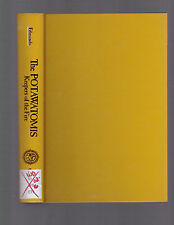 The Potawatomis: Keepers of the Fire, R. David Edmunds, 1978 1st edition HC