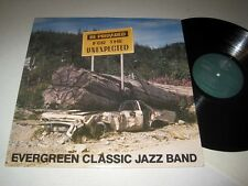 EVERGREEN CLASSIC JAZZ BAND Be Prepared For The Unexpected NM- Canadian Pressing