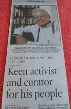1937-2013 GEORGE HORSE CAPTURE OBITUARY NATIVE AMERICAN ACTIVIST AND CURATOR