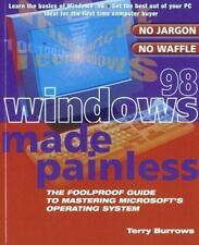 Windows 98 Made Painless: The Foolproof Guide to Mastering Microsoft's Operating