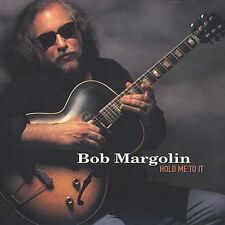 Hold Me to It by Bob Margolin (CD, Sep-1999, Blind Pig)