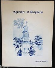 CHURCHES OF RICHMOND by ROBERT C. MEAGHER, RICHMOND, VA HISTORY BOOK, 1979