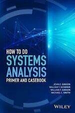 2DAY SHIPPING | How to Do Systems Analysis: Primer and Casebook (Wile, HARDCOVER