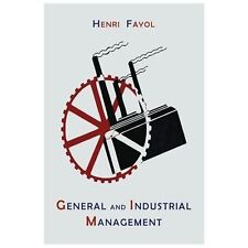General and Industrial Management by Henri Fayol (2013, Paperback)