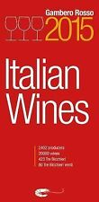 Italian Wines 2015 by Gambero Rosso (2015, Paperback)