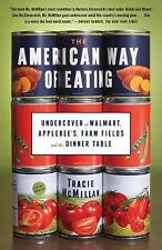 The American Way of Eating: Undercover at Walmart, Applebee's, Farm Fields and
