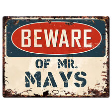 PBMR0809 Beware of MR. MAYS Chic TIN Sign Home Decor Funny Gift Ideas