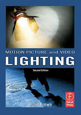 Motion Picture and Video Lighting by Blain Brown (Paperback, 2007)