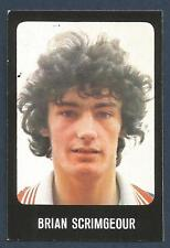 TRANSIMAGE FOOTBALL 79/80-#420-DUNDEE-BRIAN SCRIMGEOUR