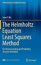 Modern Acoustics and Signal Processing: The Helmholtz Equation Least Squares...