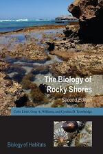 The Biology of Rocky Shores (Biology of Habitats Series) by