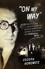"""On My Way"": The Untold Story of Rouben Mamoulian, George Gershwin, and Porgy an"