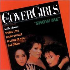 RARE Show Me by The Cover Girls (CD, 1987, Fever/ Sutra Records)