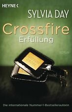 CROSSFIRE: Band 3: Erfüllung, Sylvia Day, EROTIK-Roman wie Fifty Shades of Grey