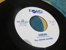 SHANE SISTERS 45 Sunburn / O Where Is The Boy PROMO  MOD BEAT Ford label #mg7