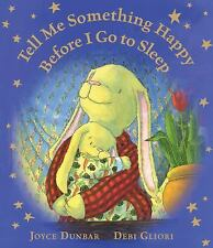 Tell Me Something Happy Before I Go to Sleep (lap board book