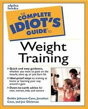 The Complete Idiot's Guide to Weight Training, Johns, Cane Deirdre, Good Book