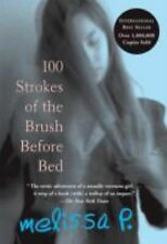 100 Strokes of the Brush Before Bed by Melissa P. (2004, Paperback)