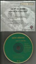 SAINT ETIENNE You're in bad  ALTERNATIVE MIX & INTERVIEW PROMO DJ CD single St.