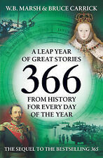 366: More Great Stories from History for Every Day of the Year (Icon 366), W.B.