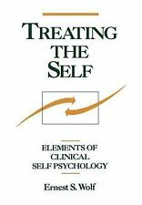 NEW - Treating the Self: Elements of Clinical Self Psychology