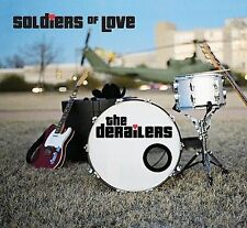 The Derailers - Soldiers of Love (CD)