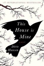 This House Is Mine by Dörte Hansen (2016, Hardcover)