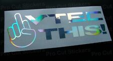 200mm (20cm) VTEC THIS! Silver Hologram Chrome car bumper sticker decal funny
