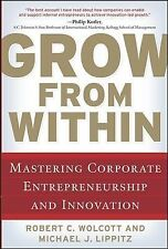Robert Wolcott - Grow From Within (2009) - Used - Trade Cloth (Hardcover)