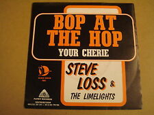 45T SINGLE PANKY RECORDS BELGIUM / STEVE LOSS & THE LIMELIGHTS - BOB AT THE HOP