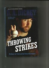 Throwing Strikes : My Quest for Truth and the Perfect Knuckleball by Sue Corb...