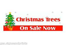 CHRISTMAS TREES ON SALE  BANNER PVC OUTDOOR BANNER PUB RESTURANT HOTEL 2FT X 6FT
