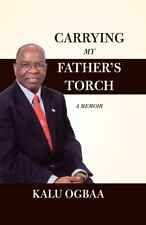 Carrying My Father's Torch: A Memoir (#1396)