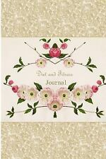 Diet and Fitness Journal by Floral Journals (2015, Paperback)