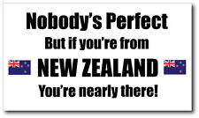 NEW ZEALAND - NOBODY'S PERFECT - Kiwi / Maori Vinyl Sticker - 21 cm x 12 cm