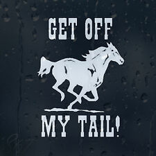 Get Off My Tail Horse Car Decal Vinyl Sticker For Window Bumper Panel