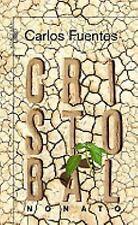 Cristobal Nonato (Spanish Edition)