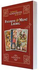 Catalogo Figurine e Menù Liebig XIII Ediz. 2016 Sanguinetti S.a.S. Chromo Lotto