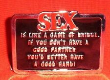 SEX IS LIKE A GAME OF BRIDGE BELT BUCKLE NEW RECTANGULAR