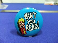 vtg badge novelty tin badge cant you read 1960s premium gum comic hong kong