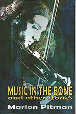 Music in the Bone Marion Pitman short stories ghost horror fantasy signed