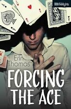 Forcing the Ace (Orca Limelights)-ExLibrary