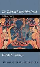 """The Tibetan Book of the Dead"": A Biography (Lives of Great Religious-ExLibrary"