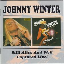 Still Alive/Captured Live von Johnny Winter
