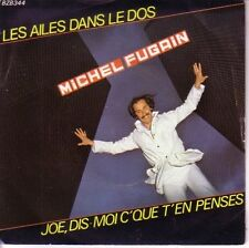 """7"""" 45 TOURS FRANCE MICHEL FUGAIN """"Les Ailes Dans Le Dos +1"""" 1979"""
