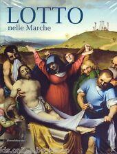 Lotto nelle Marche -  Silvana Editoriale Milano 2013