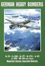 German Heavy Bombers : Do 19, Fw 200, He 177, He 274, Ju 89, Me 264, and...