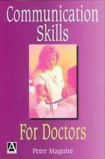 Communication Skills for Doctors: A Guide for Effective Communication with Patie