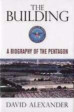 The Building: A Biography of the Pentagon