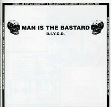 D.I.Y.C.D. - Man Is The Bastard (2013, CD NIEUW)